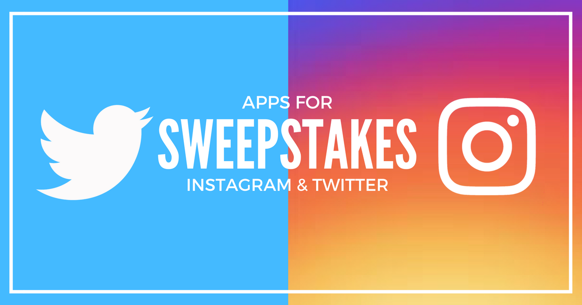 Apps for Instagram and Twitter Sweepstakes: Generate Audience and